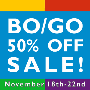 BO/GO 50% OFF Sale - November 18th - 22nd